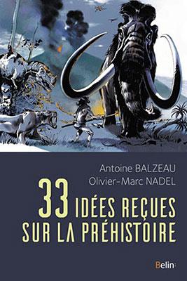 33-idees-recues-sur-la-prehistoire