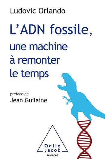 adn-fossile-machine-a-remonter-le-temps