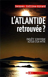 L'Atlantide retrouvée - Jacques Collina-Gerard