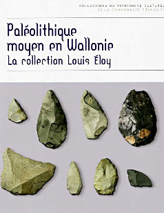 Paléolithique Moyen en Wallonie - Collection Eloy