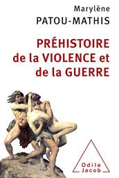 prehistoire-de-la-violence-et-de-la-guerre.jpg