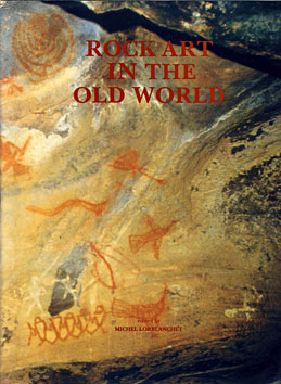 Rock art in the old world - Michel Lorblanchet