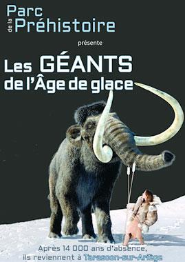 Les géants de l'âge de glace - Exposition parc de la préhistoire de Tarascon sur Ariège