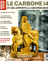 Dossiers Arch�ologie. Le Carbone 14