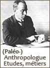 Métier d'anthropologue ou Paléoanthropologue